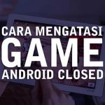 cara memperbaiki android force close