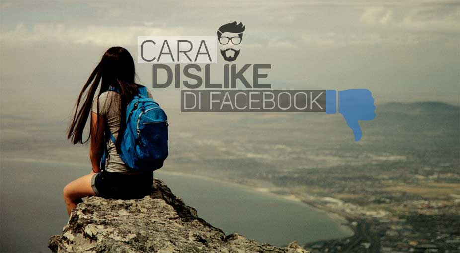 Cara Membuat Tombol / Emoticon Dislike di Facebook