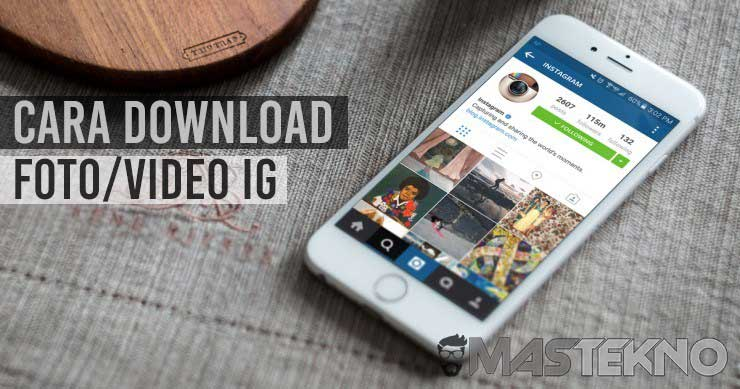 cara download foto dan video instagram