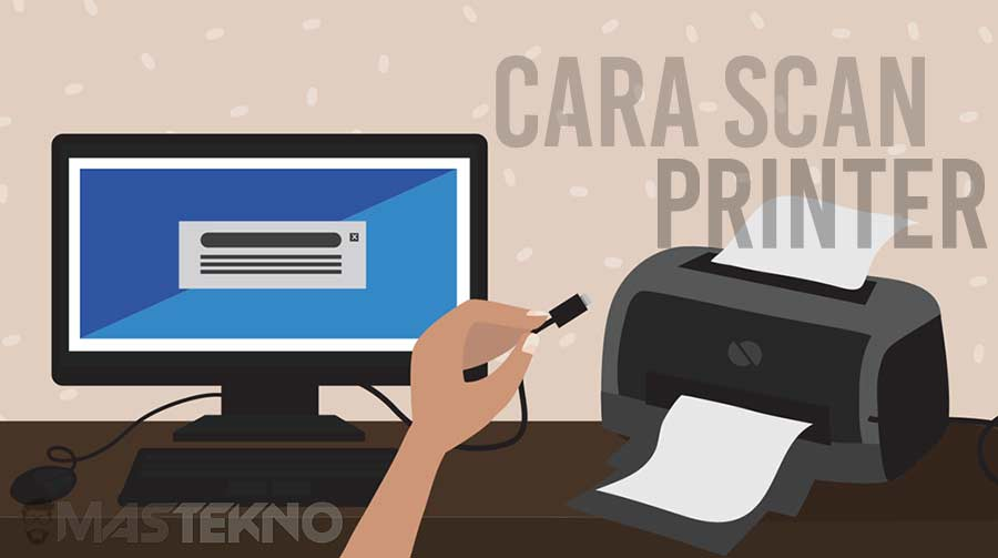Cara Scan Dokumen / Foto dengan Printer di Laptop & Komputer