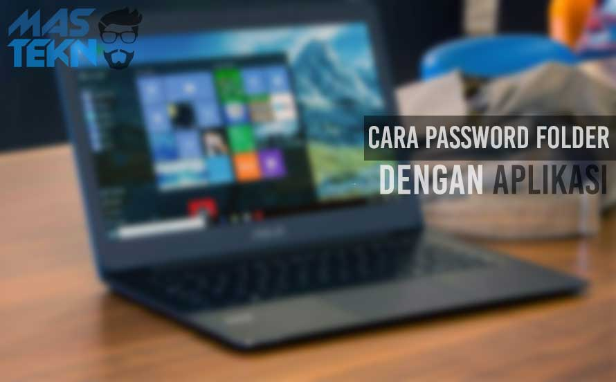 Cara Password File & Folder Di Windows PC Laptop paling Aman