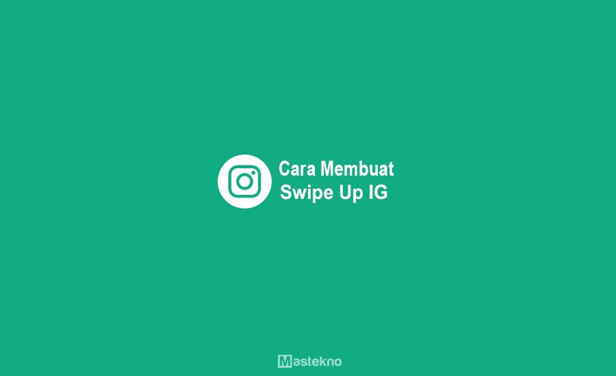 Cara Membuat Swipe Up Instagram