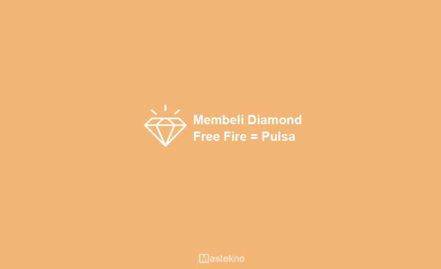 Cara Membeli Diamond Free Fire dengan Pulsa