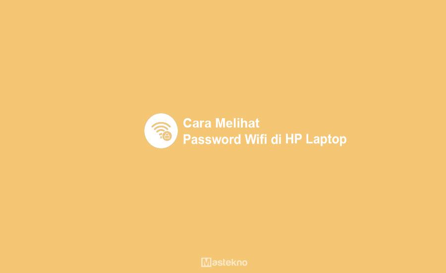 Cara Mengetahui LupPassword WiFi