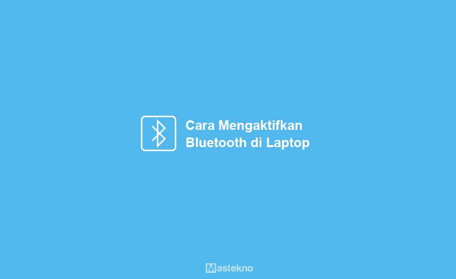 Cara Mengaktifkan Bluetooth PC