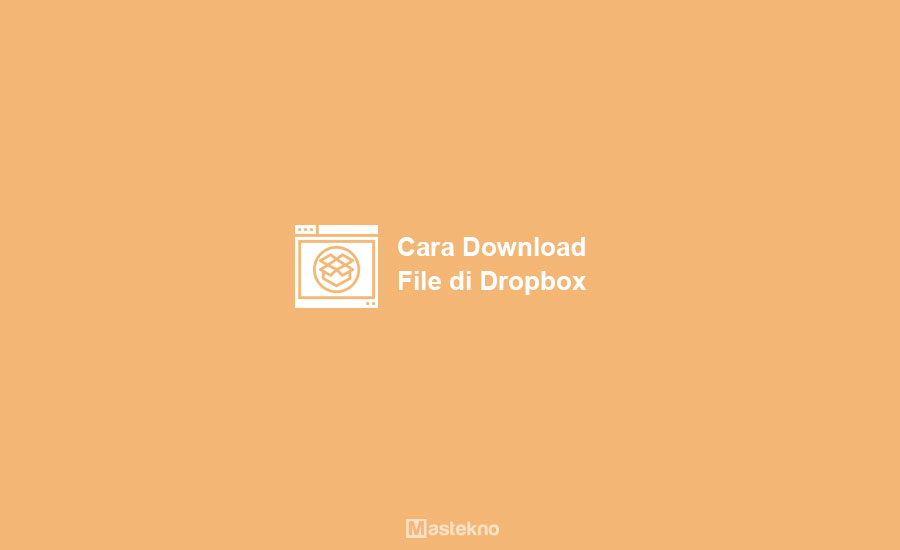 Cara Download File di Dropbox