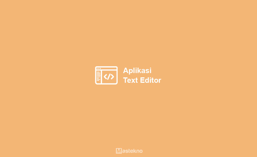 Aplikasi Text Editor Laptop PC