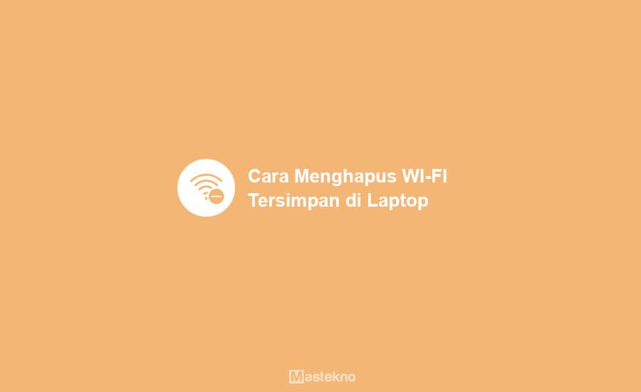 Cara Menghapus Jaringan WiFi