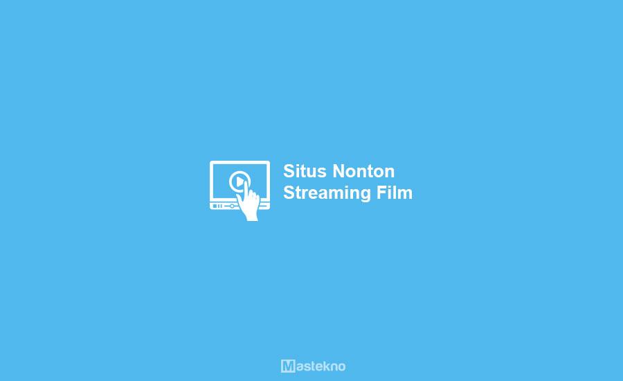 Situs Nonton Streaming Film