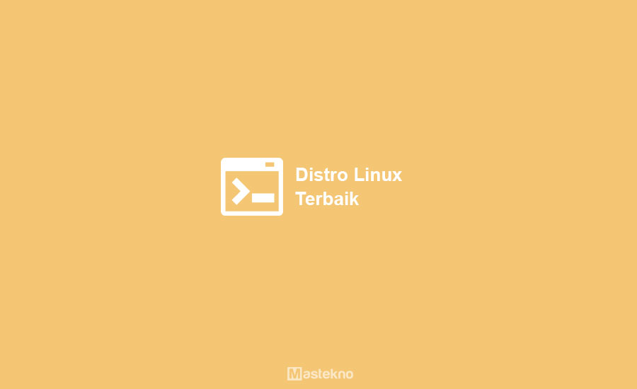 Distro Linux Terbaik
