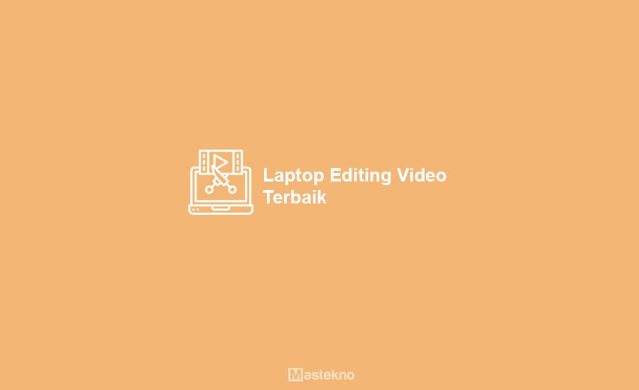 Laptop Editing Video