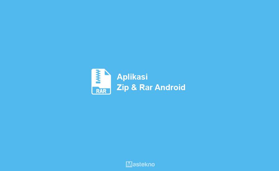 Aplikasi RAR ZIP Android