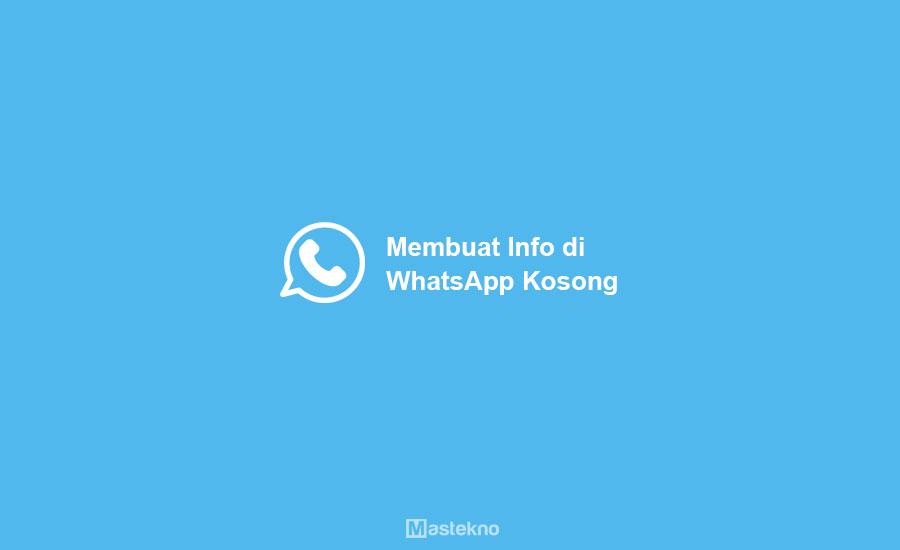 Cara Membuat Info WhatsApp Kosong