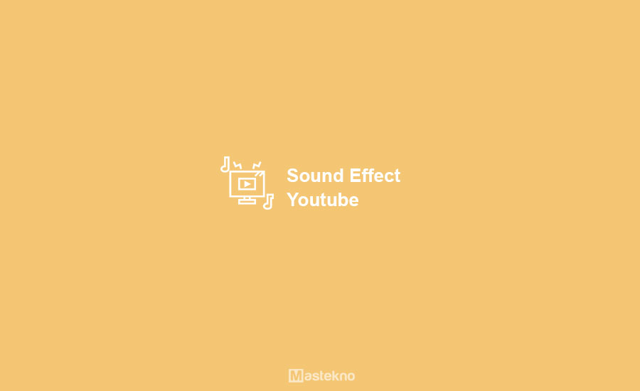 Sound Effect Youtube