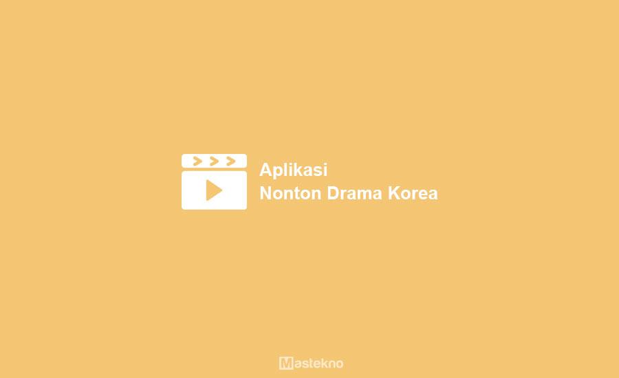 Aplikasi Nonton Drama Korea