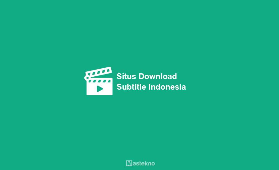 Situs Download Subtitle Indonesia