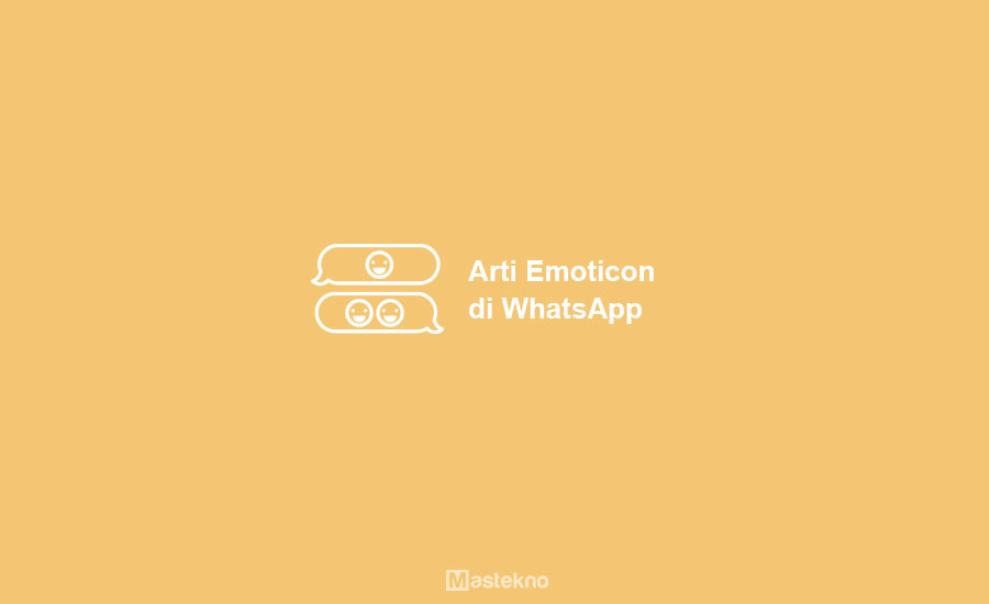 Arti Emoticon WhatsApp