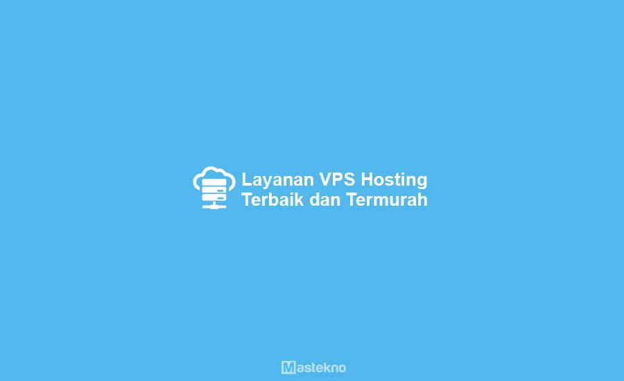Mengenal Teknologi VPS Hosting